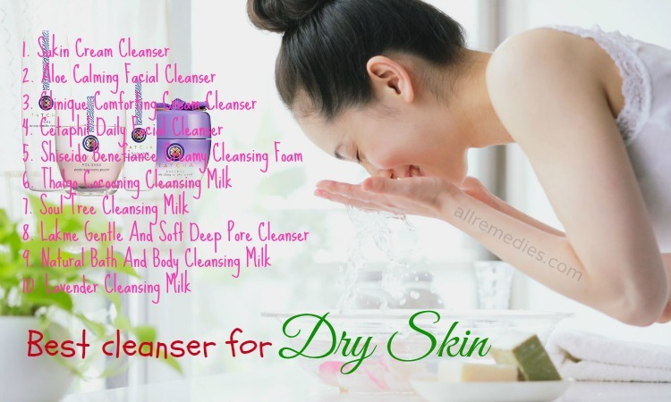 Best cleanser for dry skin