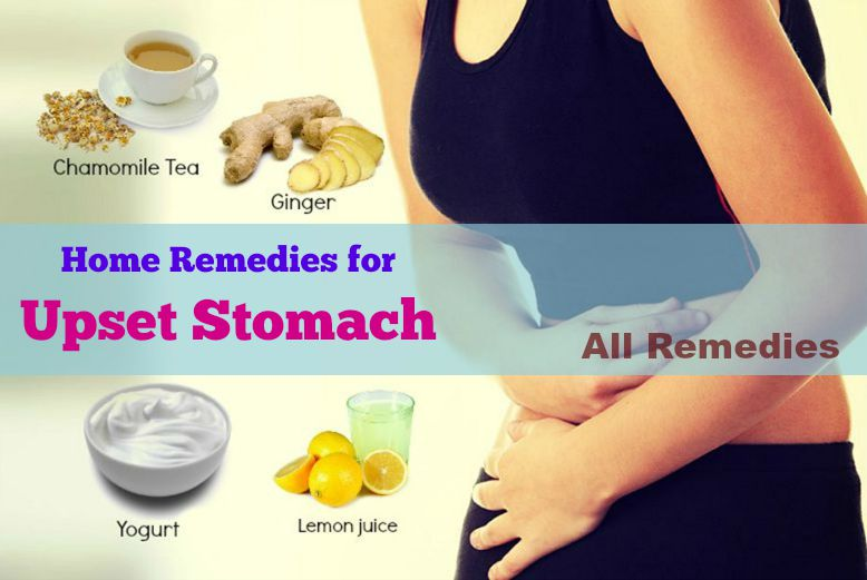 19 Natural Home Remedies For Upset Stomach Nausea In Adults