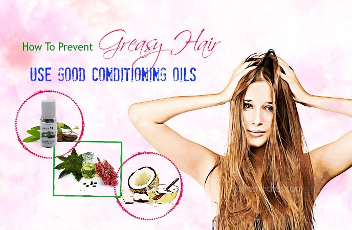 how to prevent greasy hair