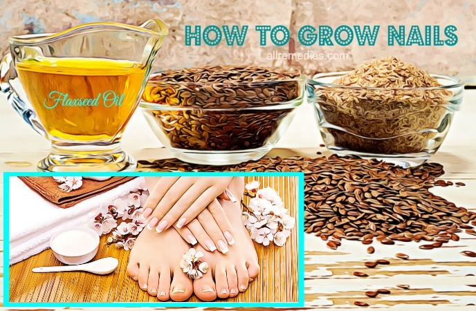 how to grow nails- flaxseed oil