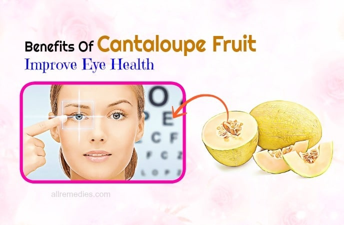 health benefits of cantaloupe-improve eye health