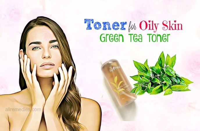 toner for oily skin-green tea toner
