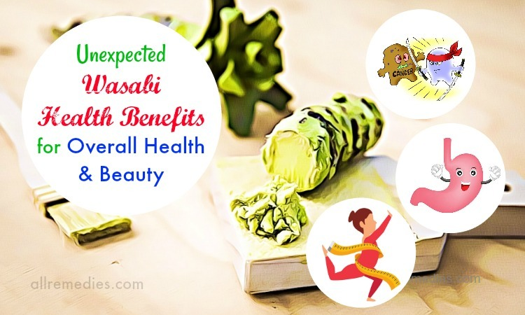 8 Unexpected Wasabi Health Benefits for Overall Health & Beauty