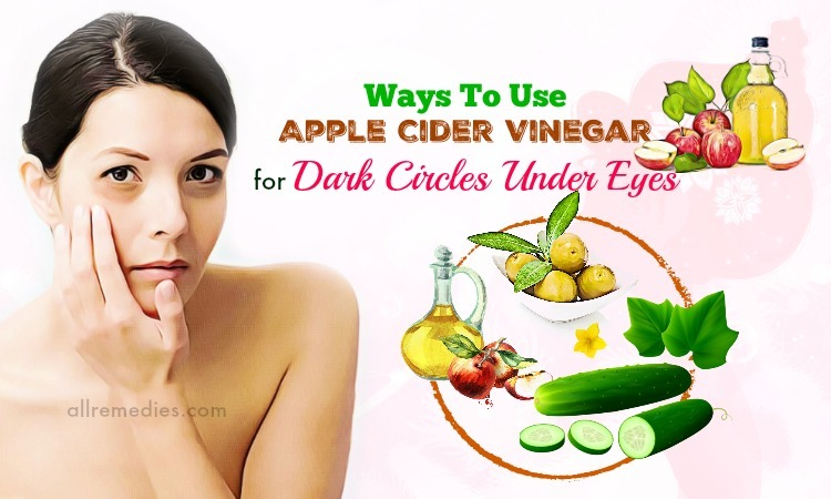 apple cider vinegar for dark circles
