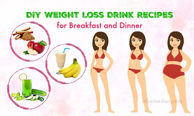 Top 6 DIY Weight Loss Drink Recipes for Breakfast and Dinner